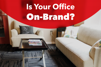 Is Your Office On-Brand?